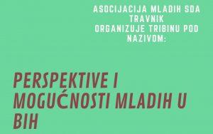 """U srijedu u Travniku tribina """"Perspektive i mogućnosti mladih u BiH"""""""